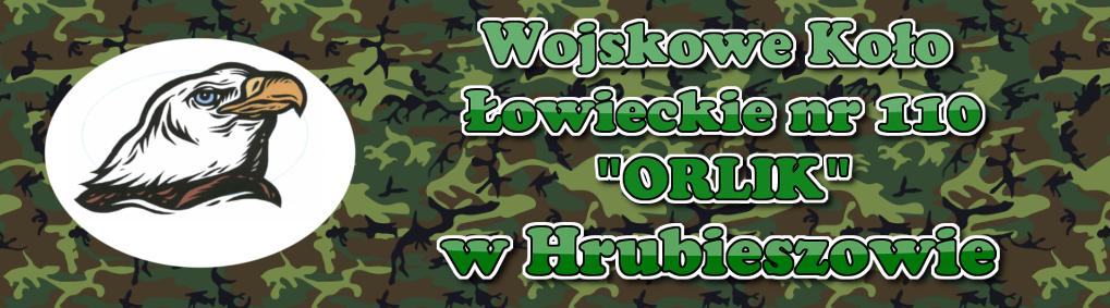 """Wojskowe Koło Łowieckie nr 110 """"ORLIK"""" w Hrubieszowie"""